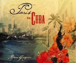 Paris to Cuba