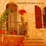 French Word-A-Day: Summer 2009 Stories