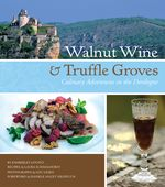 Walnut Wine and Truffle   Groves