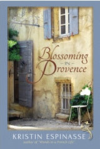 Blossoming in provence book on French life filled with useful vocabulary, by Kristin Espinasse