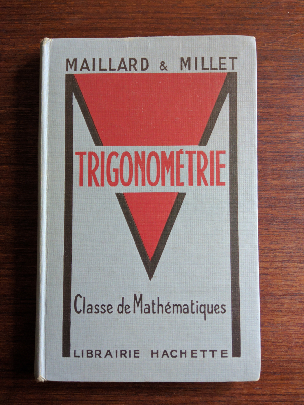 Maillard and Millet Trigonometrie classe de mathematiques