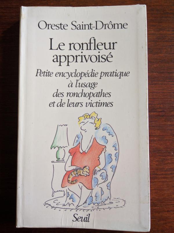 Le ronfleur apprivoise petite encyclopedie pratique