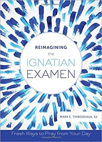 Reimagining the ignation examen