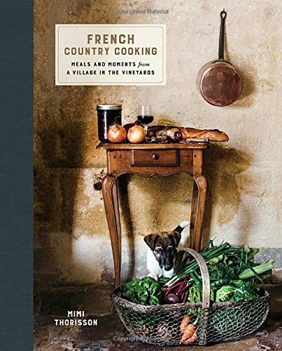 French country cooking mimi thorisson