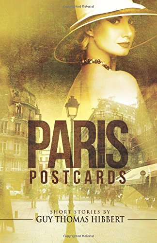 Paris postcards guy thomas hibbert