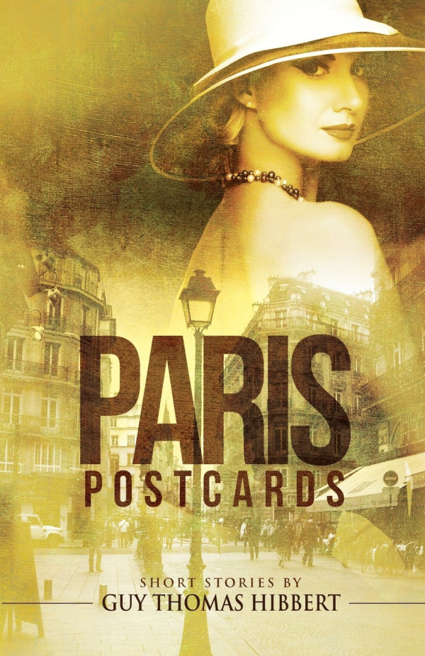 Paris postcards Guy Hibbert