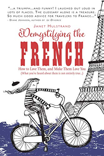 Demystifying the French by Janet Hulstrand