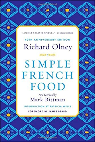 Simple French Food Richard Olney France cooking Mark Bittman