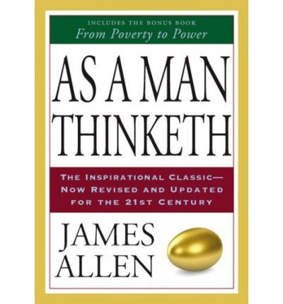 As a man thinketh james allen poverty to power
